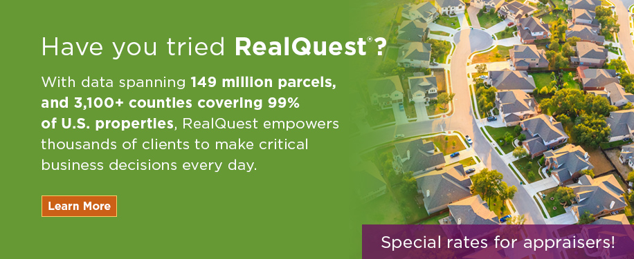 RealQuest empowers thousands of clients to make critical business decisions every day. Special rates for appraisers!